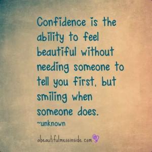 Beautiful confidence