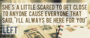 being scared #quote #everyone left #alone