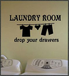 Quote Lettering for the laundry room Can replicate this vinyl wall art ...