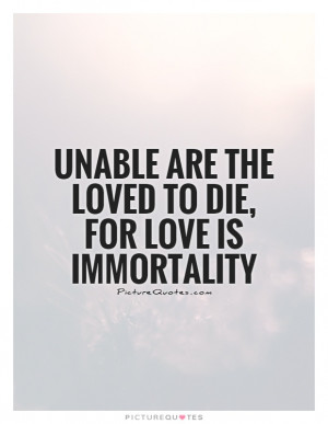 Love Quotes Death Quotes Sympathy Quotes Love Is Quotes In Loving ...