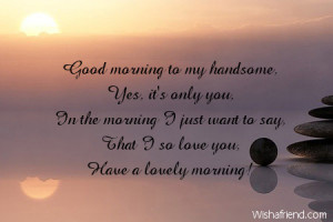 Sexy Good Morning Quotes For Him Good Morning Sexy Man Quotes