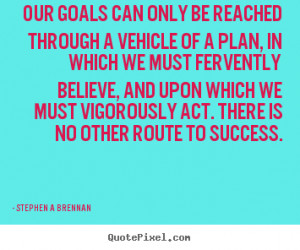 Inspirational Quotes About Goals