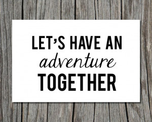 Let's have an adventure together