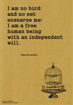 No Bird- | Charlotte Bronte Quote | Jayne Eyre | Inspirational Quotes ...