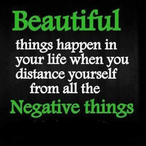 Positive things quotes and sayings negative