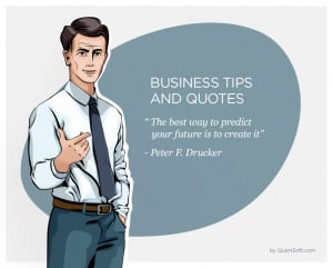 Inspiring business quote brought to you by a QuartSoft's artist