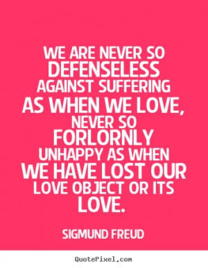 ... freud more love quotes inspirational quotes life quotes success quotes