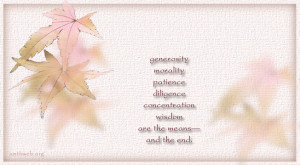 Quote about Generosity, morality, patience, diligence, concentration ...