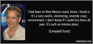More Campbell Scott Quotes