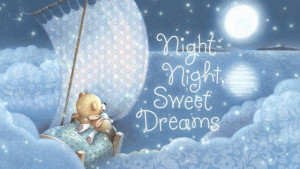 Related Pictures good night sweet dream my sweet friend quote ...