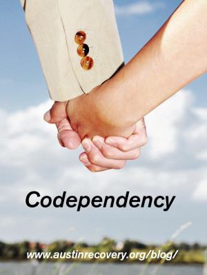blog post this week is on Codependency, contributed by Austin Recovery ...