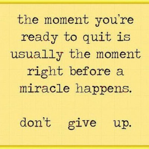Showing Gallery For Motivational Quotes About Not Quitting