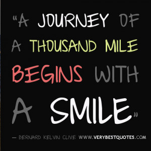 Smile Quotes - A journey of a thousand mile begins with a SMiLE