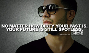drake, future, inspirational, life, love, past, quotes, sayings, text ...