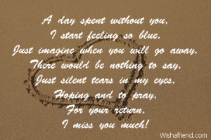 Feeling Lonely Without You Poems A day spent without you, i