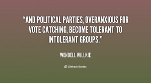 And political parties, overanxious for vote catching, become tolerant ...