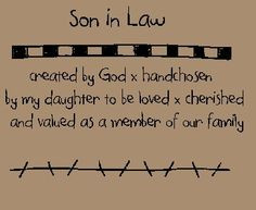 Funny Son In Law Quotes | ... and Sayings - Son In Law Stitchery E ...