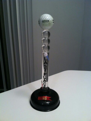 golf award - last place plunger trophy. Dollar store plunger and golf ...