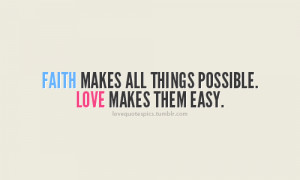 cute, faith, life, love, love quotes, love sayings, pretty, quotations ...