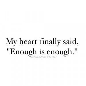 My heart finally said,