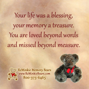 Memorial and Remembrance Quotes with ReMinkie Memory Bears