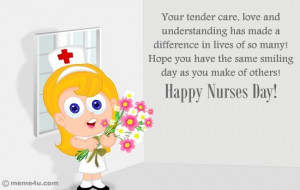 Thank a special nurse, happy nurses day! quotes