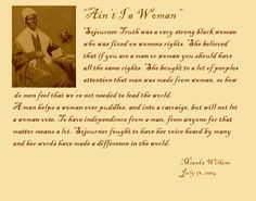 Sojourner Truth: Ain't I A Woman? Delivered 1851, Women's Convention ...