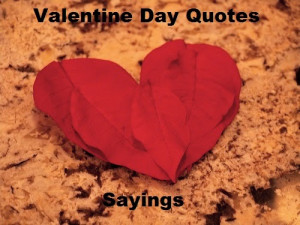 Posted by Rahul Gupta in: Valentine Day Quotes Valentine Day Sayings