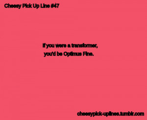 Cheesy pickup lines that will make you LOL 24/7 ;) :D