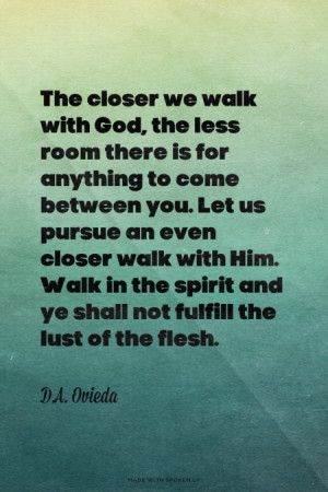 closer walk with god