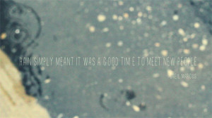 Post image for Monday Quote: A Good Time To Meet New People