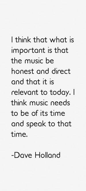 Dave Holland Quotes amp Sayings