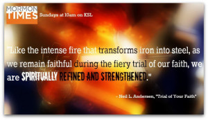 Like the intense fire that transforms iron into steel, as we remain ...