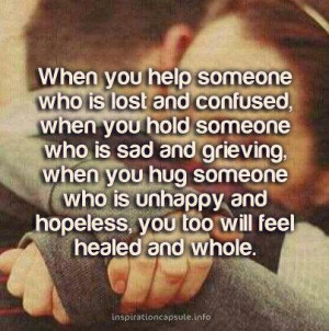 Practice being selfless. People need compassionate people. I'm blessed ...