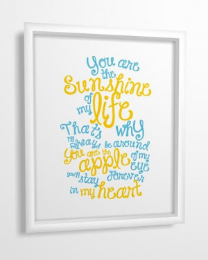 Quote print You Are The Sunshine of My Life nursery by MiraDoson, $11 ...
