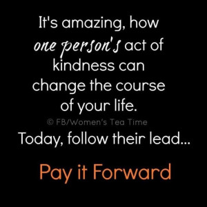 pay it forward quote | Pay it Forward