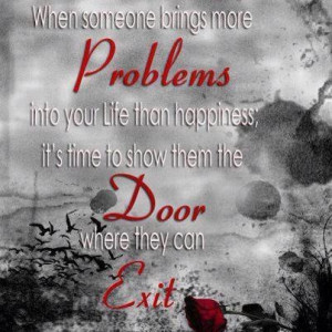 More problems in your life than happiness