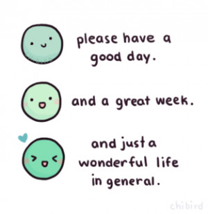 Please have a good day...