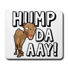 Humpdaaay Camel Wednesday-01 Mousepad for