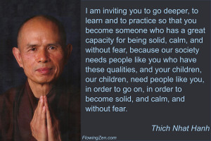 Here's one of my favorite quotes. It's from a famous Zen master ...