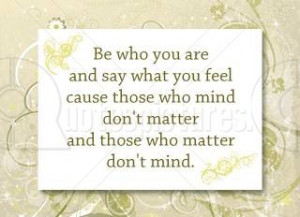 feel anger quote be who you are and say what you feel anger quote ...