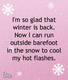 Who doesn't love winter with its icy cold temps to ward off our hot ...