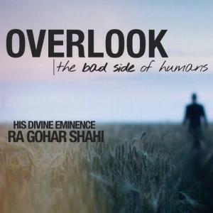 His Divine Eminence RA Gohar Shahi Quotes