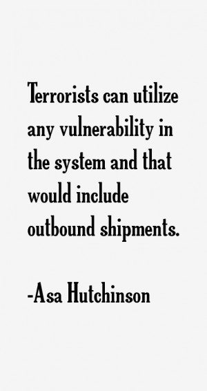Terrorists can utilize any vulnerability in the system and that would