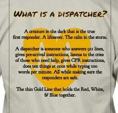 dispatcher they do so much that most people don t realize a dispatcher ...