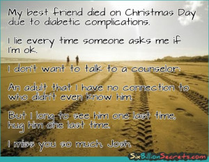 Death - My best friend died on Christmas Day due to diabetic ...