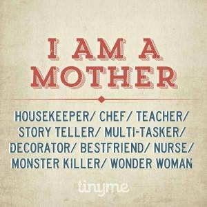 am a mother!