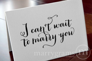 ... to Your Bride or Groom - I Can't Wait to Marry You - Wedding Day