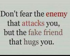 enemies when you can have back stabbing friends or at least people you ...