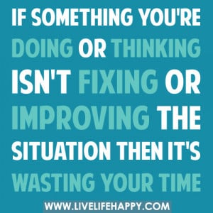 Fix Quotes – Fixing Quotes – Fix It – Quote - If something you ...
